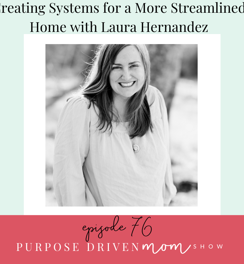 Creating Systems for a More Streamlined Home With Laura Hernandez