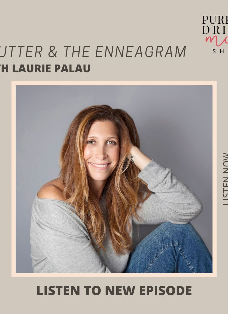 Clutter & The Enneagram with Laurie Palau