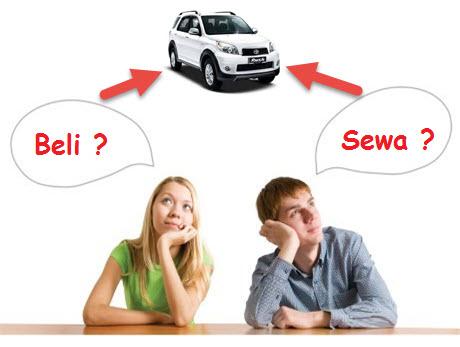 Beli Mobil atau Sewa di Rental Mobil Jakarta ?