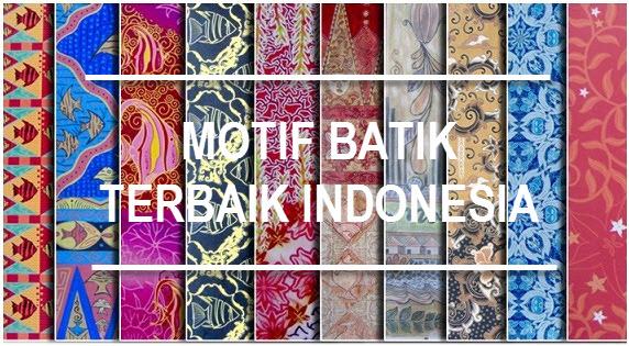 Ragam Motif Batik Terbaik dari Indonesia