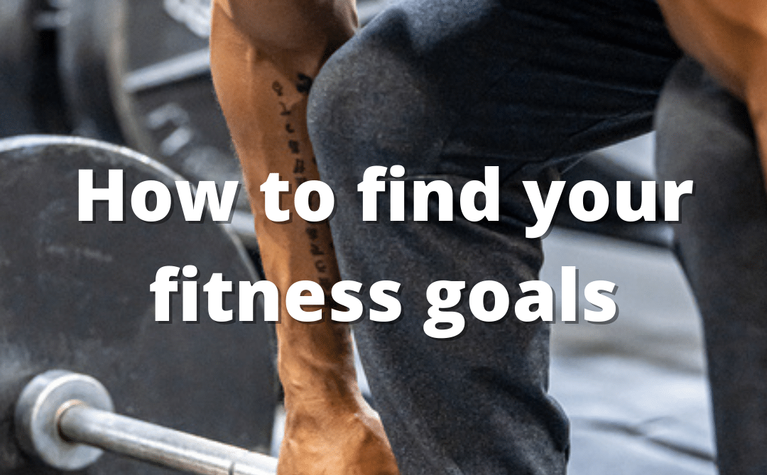 Fitness goals you should start with