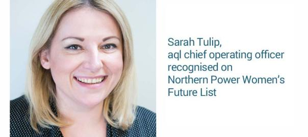 image: aql chief operating officer recognised on Northern Power Women's Future List