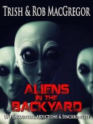 aliens-back-yard-Trish-Rob-MacGregor