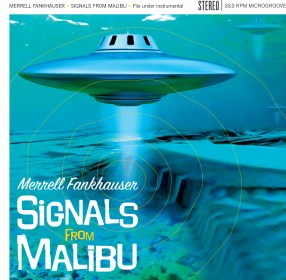0359 Merrell Fankhauser - Signals from Malibu.indd