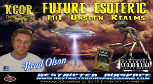Brad-Olsen-Future-Esoteric-The-Unseen-Realms-Restricted-Airspace-Tina-Marie-Caouette-KCOR-Digital-Radio-Network-Flyer