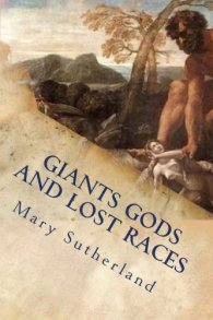 Mary Sutherland Giant Gods And Lost Races - 13775744_10154339102568486_6875321021924387644_n