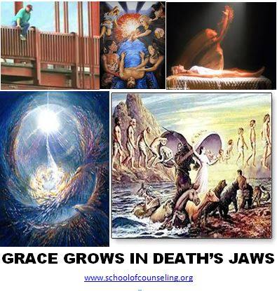 Grace Grows in Death's Jaws