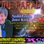 BRET SHEPPARD and LEWIS RHINEHART ~ 10/18/16 ~ Divine Paradigm ~ KCOR Radio ~ MARS Conference ~ Hosts Sasha Lessin and Karen Patrick