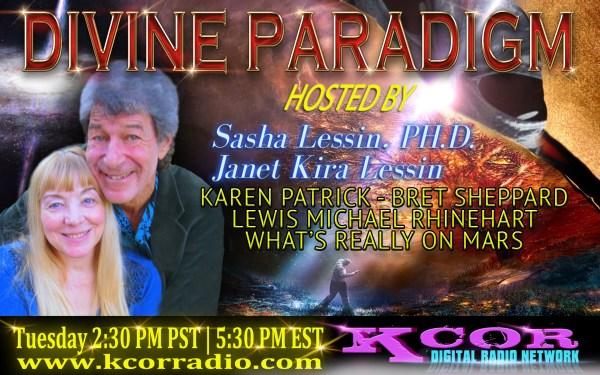 karen-patrick-bret-sheppard-lewis-michael-rhinehart-mars-divine-paradigm-dr-sasha-lessin-janet-kira-lessin-kcor-digital-radio-network