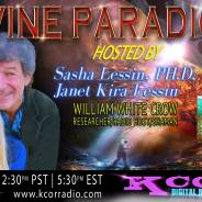 William White Crow ~ 06/27/17 ~ Divine Paradigm ~ KCOR ~ Hosts Janet Kira Lessin & Dr. Sasha Alex Lessin