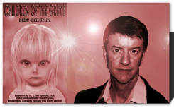 Bret Oldham ET Aliens UFOs Children of the greys