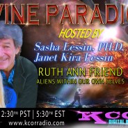 Ruth Ann Friend ~ 10/03/17 ~ Divine Paradigm ~ KCOR ~ Hosts Janet Kira Lessin & Dr. Sasha Alex Lessin