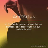 Calopsia