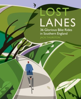 Lost Lanes: southern England