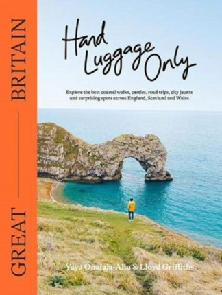 Hand Luggage Only: Great Britain