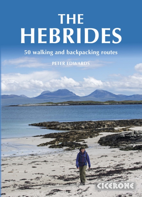 The Hebrides: 50 Walking and Backpacking Routes