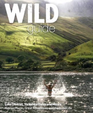 Wild Guide Lake District, Yorkshire Dales and Moors