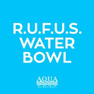 R.U.F.U.S. Water Bowl