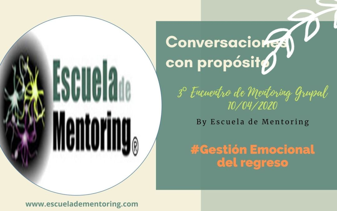 Encuentros con Alquimia… Conversaciones con Propósito: #Gestión Emocional del Regreso