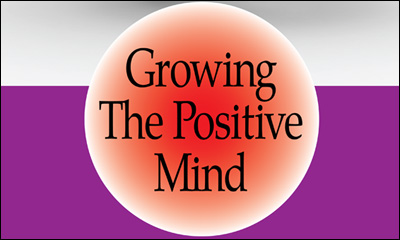 Growing the Positive Mind with the Emotional Gym and the Positive Mind Test - by Dr. William K. Larkin