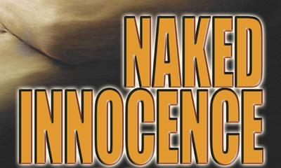Naked Innocence - the Bastille Day Murder - A Tony Felice, PI, Mystery - by Geno Azevedo