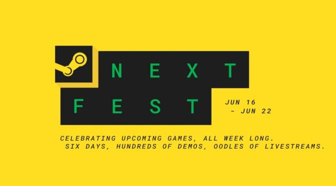 Las demos más destacadas del Steam Next Fest