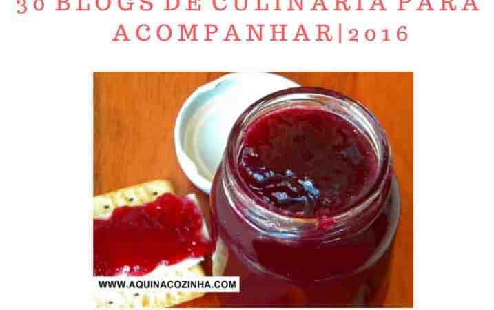 O AquinaCozinha está na lista dos 30 blogs de culinária para se acompanhar em 2016