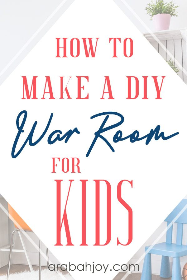 Simple DIY War Room For Kids