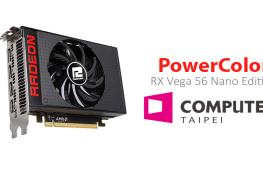 بطاقة PowerColor RX Vega 56 Nano Edition سترى النور رسمياً في معرض Computex18