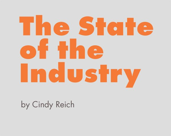 The State of the Industry