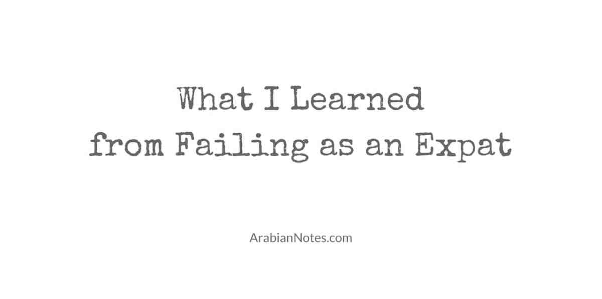 What I Learned from Failing as an Expat