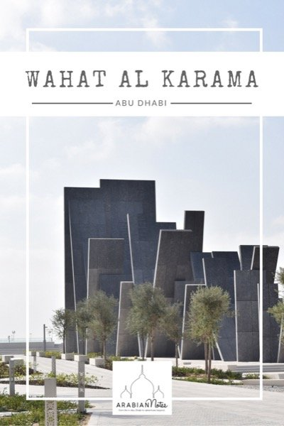 Wahat Al Karama: a permanent monument to the memory of the fallen heroes of the UAE located in the heart of Abu Dhabi, a stone's throw from the Grand Mosque.