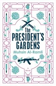 PEN Translates Award to Muhsin Al-Ramli's 'The President's Gardens,' Translated by Luke Leafgren