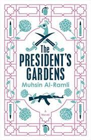 PEN Translates Award to Muhsin Al-Ramli's 'The President's Gardens,' Translated by Luke Leafgren
