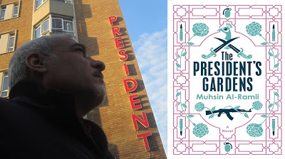 It's Pub Day for Muhsin al-Ramli's 'The President's Gardens': Win a Copy