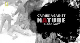 جرائم ضدّ الطبيعة HD : عاج الدمّ