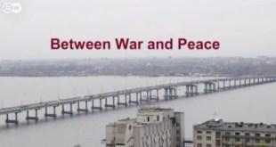 بين السلم و الحرب - قصص من شرق أوكرانيا