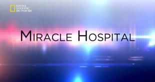 مستشفى المعجزات : الحلقة 2