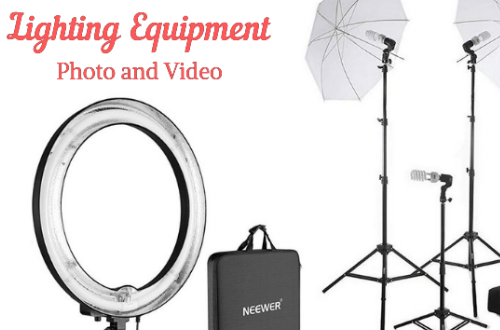 Must have photo and video lighting equipment