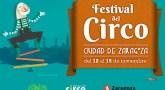Festival del Circo de Zaragoza, el espectáculo más grande del mundo