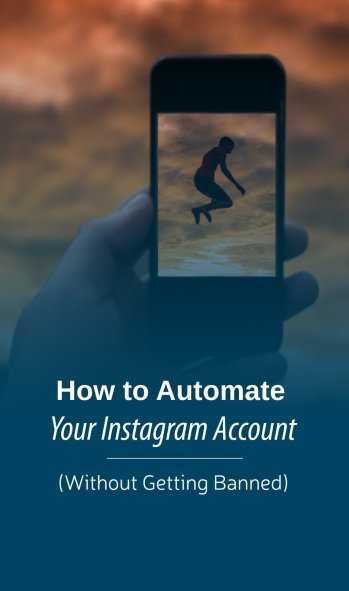 Automate your Instagram account