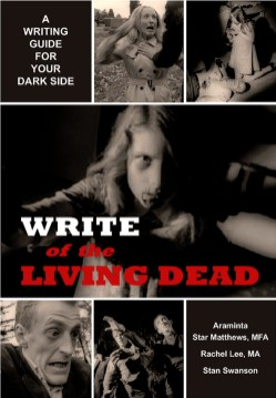 Write of the Living Dead, published 2012 by Dark Moon Books