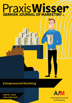 PraxisWISSEN Marketing – Ausgabe 01/2019 – Entrepreneurial Marketing erschienen