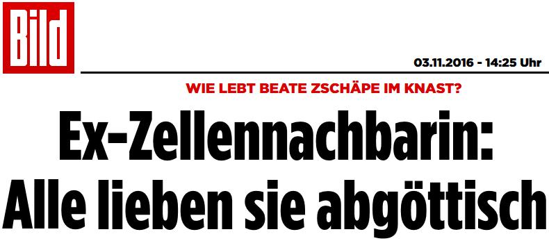 161103_bild_zschaepe_alle_lieben_sie_abgoettisch