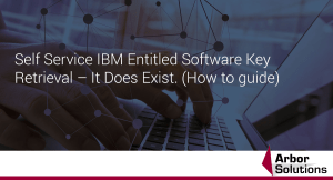 Self Service IBM Entitled Software Key Retrieval – It Does Exist. (How to guide)