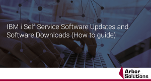 IBM i Self Service Software Updates and Software Downloads (How to guide)