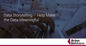 Data Storytelling – Help Make the Data Meaningful