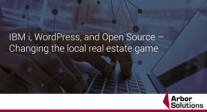 IBM i, WordPress, and Open Source – Changing the local real estate game