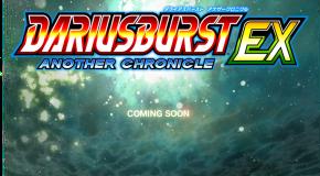 Darius Burst Another Chronicle goes EX