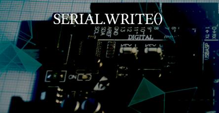 Serial.write()